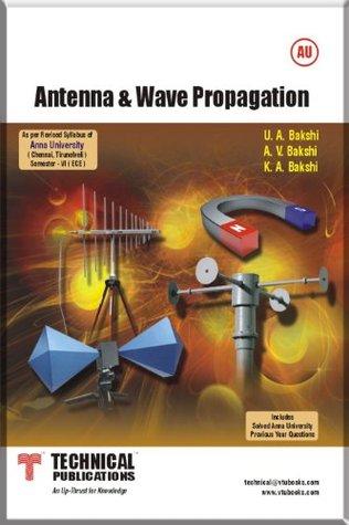 Antenna & Wave Propagation by U A  Bakshi