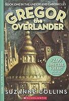 Gregor the Overlander (Underland Chronicles, #1)