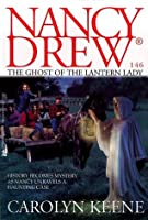 The Ghost of the Lantern Lady (Nancy Drew, #146)