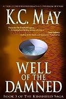 Well of the Damned (Kinshield Saga, #3)