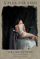 A Plea for Eros: Essays
