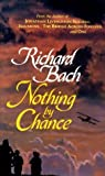 Nothing by Chance