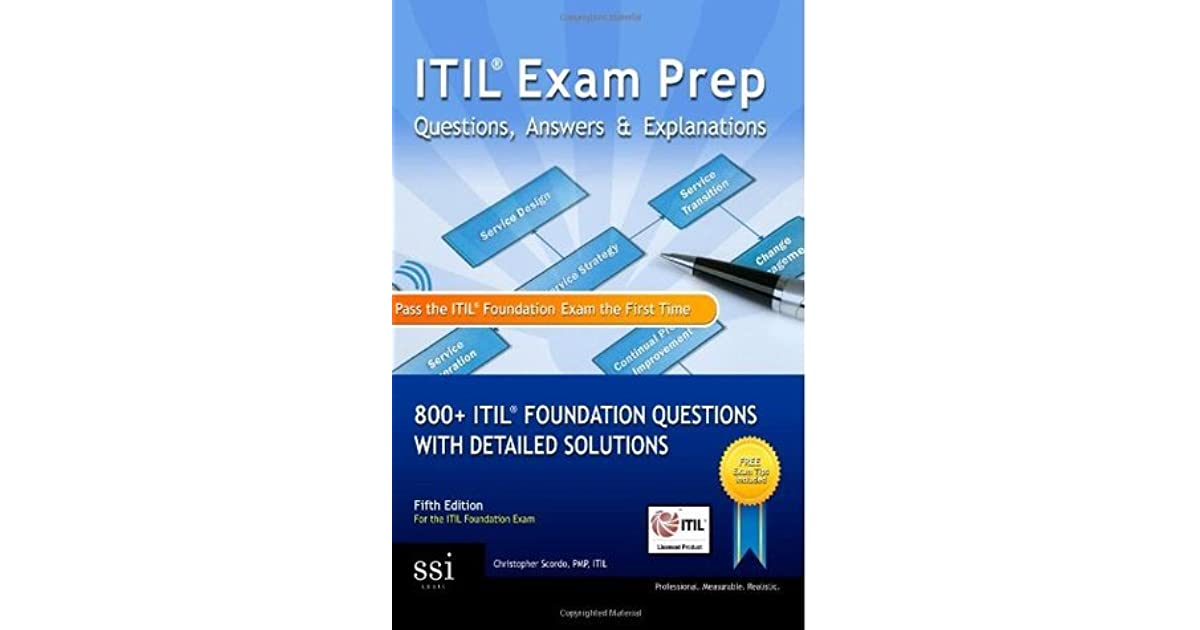 Itil Exam Prep Questions Answers Explanations 800 Itil