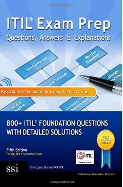 Itil foundation exam questions ebook array itil exam prep questions answers u0026 explanations 800 itil rh goodreads com fandeluxe Gallery