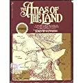 The Atlas of the Land: A Complete Guide to the Strange and Magical Land of Stephen R. Donaldson's Chronicles of Thomas Covenant