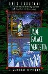 Jade Palace Vendetta (Matsuyama Kaze, #2)