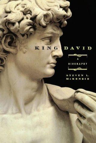 King David A Biography