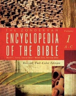 The Zondervan Encyclopedia of t - Merrill C