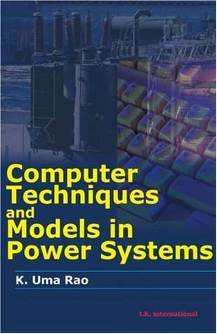 Computer Techniques and Model in Power Systems