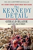 The Kennedy Detail [Enhanced Edition]