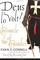 Deus Lo Volt!: Chronicle of the Crusades