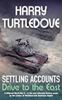 Settling Accounts, Book Two Drive to the East