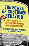 The Power of Customer Misbehavior by Michael T. Fisher
