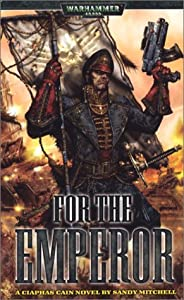 For the Emperor (Ciaphas Cain #1)