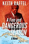 A Fine and Dangerous Season