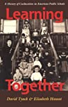 Learning Together: A History of Coeducation in American Public Schools