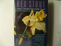 Rex Stout: Seven Complete Nero Wolfe Novels
