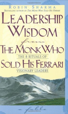 الثريا S Review Of Leadership Wisdom From The Monk Who Sold His Ferrari