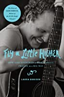 Fly a Little Higher: How God Answered One Mom's Small Prayer in a Big Way