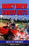 Best of Enemies (Nancy Drew and the Hardy Boys: Super Mystery #9)