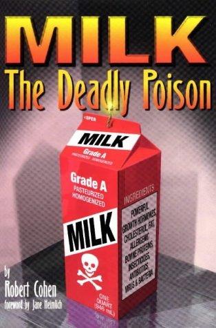 MILK, the Deadly Poison