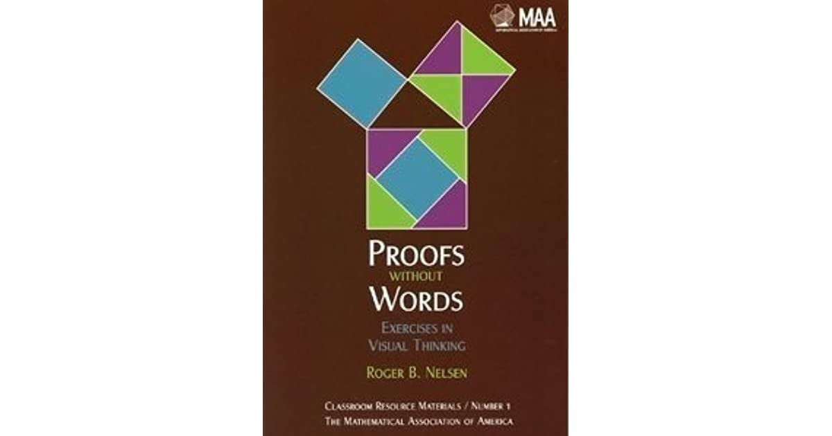 Proofs Without Words By Roger B. Nelsen