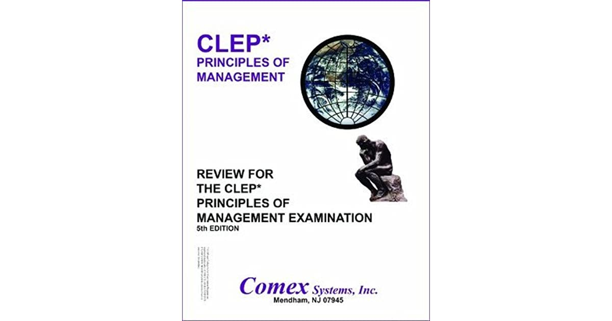 Review For The CLEP Principles of Management Examination by