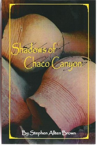 Shadows of Chaco Canyon: Historical Mystery-fiction