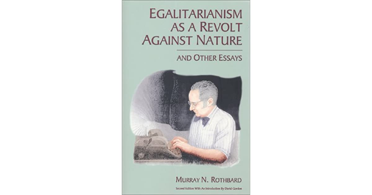 an argument against egalitarianism Gender equality should never exist the statement relating to the current focus on one issue over another is not an argument against gender equality but an.