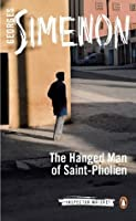 The Hanged Man of Saint-Pholien (Inspector Maigret, #4)