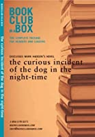 The Bookclub-in-a-Box Discussion Guide to the curious incident of the dog in the night-time, the novel by Mark Haddon