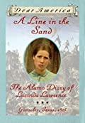 A Line in the Sand: The Alamo Diary of Lucinda Lawrence
