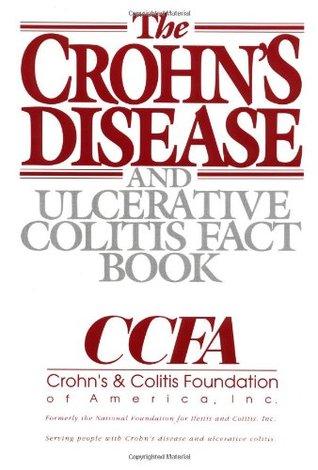 The Crohn's Disease and Ulcerative Colitis Fact Book