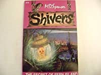The Secret of Fern Island (Shivers #12)