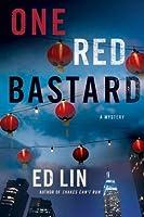 One Red Bastard (Detective Robert Chow #3)