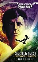 McCoy: The Provenance Of Shadows (Star Trek: Crucible, #1)