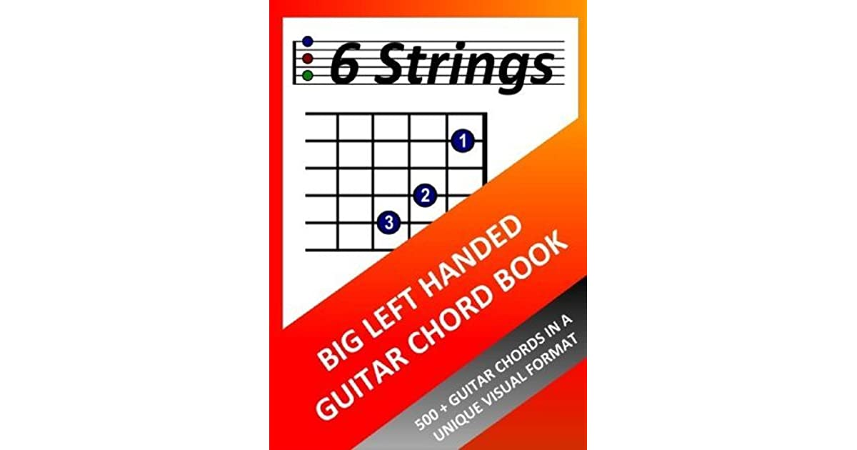 Big Left Handed Guitar Chord Book By Richard Moran
