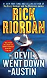The Devil Went Down to Austin (Tres Navarre, #4) by Rick Riordan