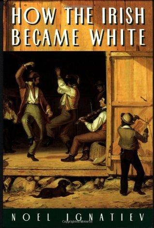 How the Irish Became White