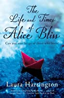 The Life and Times of Alice Bliss