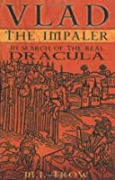 dracula the impaled reputation essay Analysis of the character count dracula based on key concept of impurity (essay sample) is a creation of vampire lore and the historical figure vlad the impaler.