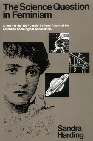 The Science Question in Feminism by Sandra G. Harding