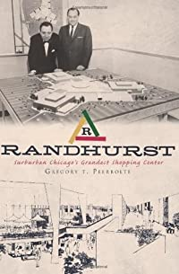 Randhurst:: Suburban Chicago's Grandest Shopping Center