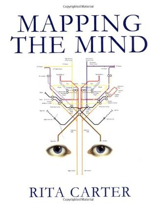 Mapping The Mind Mapping the Mind by Rita Carter