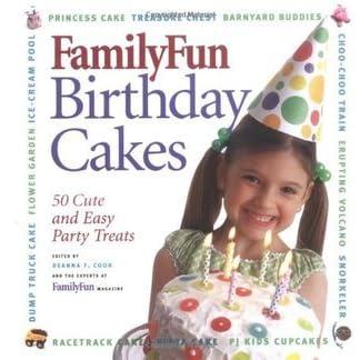 Enjoyable Family Fun Birthday Cakes 50 Cute And Easy Party Treats By Deanna Funny Birthday Cards Online Bapapcheapnameinfo