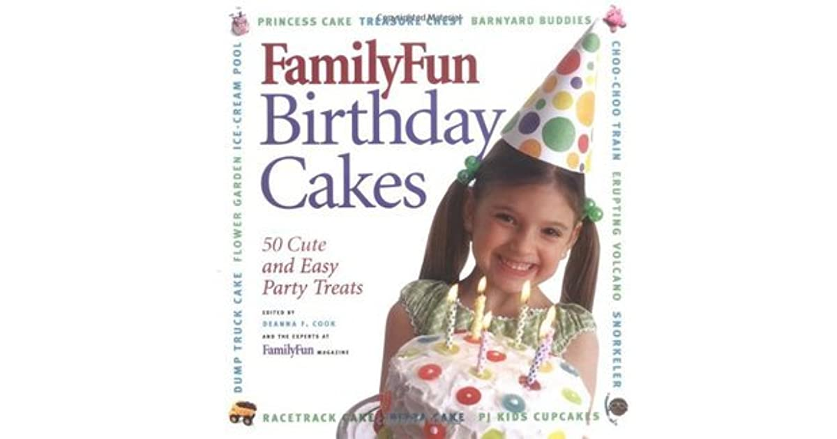 Astounding Family Fun Birthday Cakes 50 Cute And Easy Party Treats By Deanna Funny Birthday Cards Online Alyptdamsfinfo