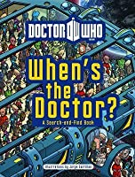 Doctor Who: When's the Doctor?: A Search-And-Find Book