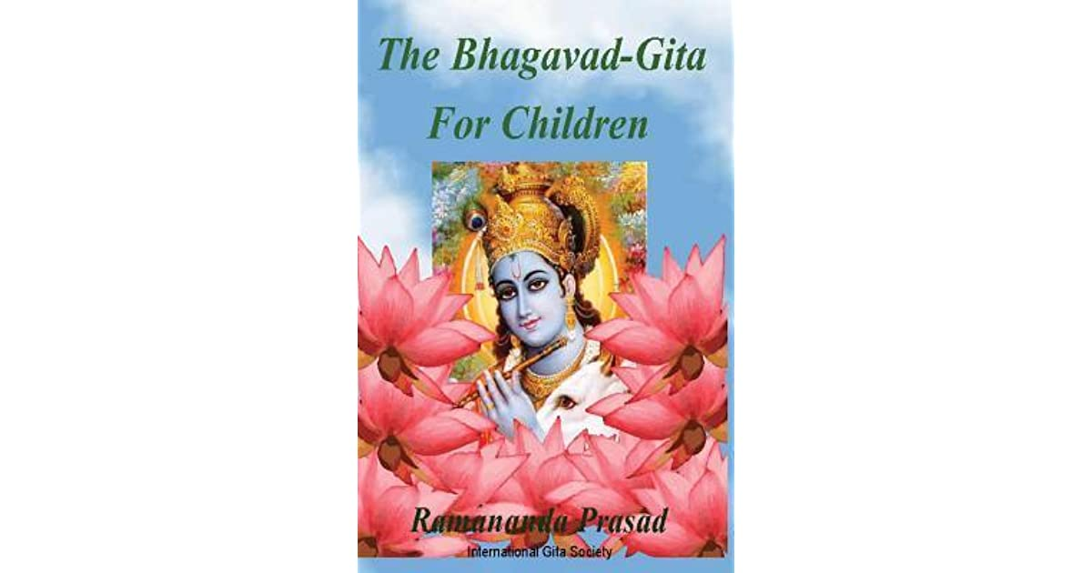 The Bhagavad-Gita For Children: and Beginners in Simple