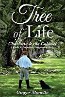 Tree of Life: Charlotte & the Colonel