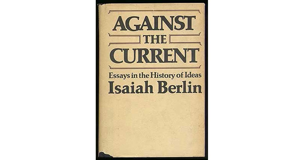 isaiah berlin essays Sir isaiah berlin, order of merit (june 6, 1909 - november 5, 1997), was a political philosopher and historian of ideas, considered as one of the leading liberal.
